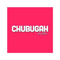 CHUBUGAH
